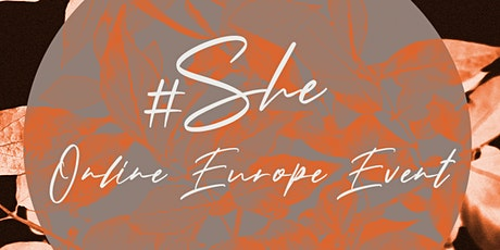 #SHE Online Europe Event tickets