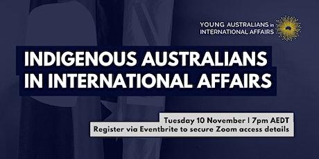 Indigenous Australians in International Affairs tickets