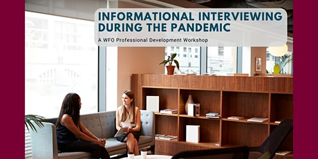 Informational Interviewing During the Pandemic tickets