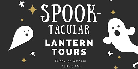 Spook-Tacular Lantern Tours tickets