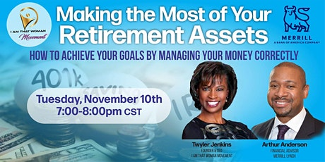 Making the Most of Your Retirement Assets tickets