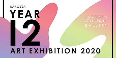 Barossa Year 12 Art Exhibition 2020 tickets