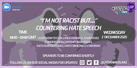 I'm Not Racist But...: Countering Hate Speech tickets