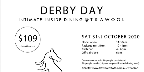 Derby Day @Trawool (Intimate Inside Dining) tickets