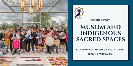 Muslim and Indigenous Sacred Spaces tickets