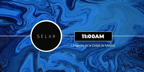 Conferencia  Selah - 11AM boletos