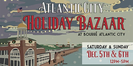 Atlantic City Holiday Bazaar tickets