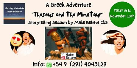 TGISF  Arts - A Greek Adventure 'Theseus and the Minotaur' by Make Believe boletos