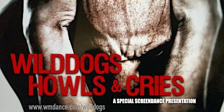 WildDogs: Howls and Cries - European Online Event tickets