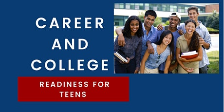 College and Career Readiness : Teen Academy tickets