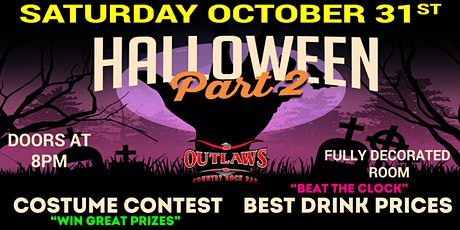 Outlaws presents Halloween Part 2 tickets