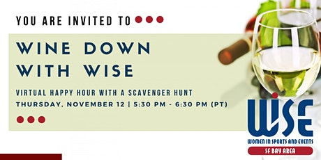 Wine Down with WISE: Virtual Happy Hour & Scavenger Hunt tickets