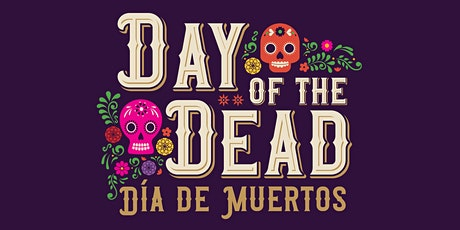 Day of the Dead (Día de Muertos) exhibition tickets