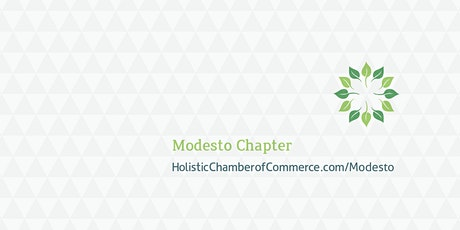 Modesto Holistic Chamber of Commerce tickets
