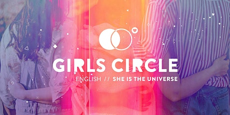 Girls Circles / She is the Universe tickets
