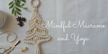 Mindful Macrame and Yoga tickets