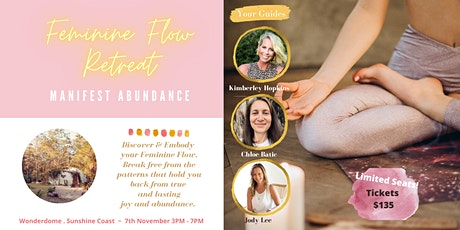 Feminine Flow Retreat ~ Manifest Abundance tickets