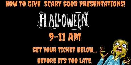 How to Give Scary Good Presentations tickets