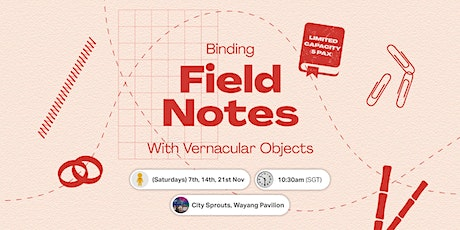 Field Notes: Bookbinding with Vernacular Objects tickets