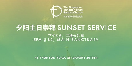 5pm Sunset Worship Service (Eng/Chi) 下午5点夕阳崇拜 (双语) tickets