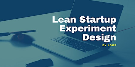 Lean Startup Experiment Design tickets