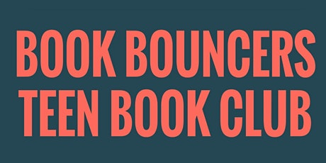 Book Bouncers @ Mudgee - Teen Book Club tickets