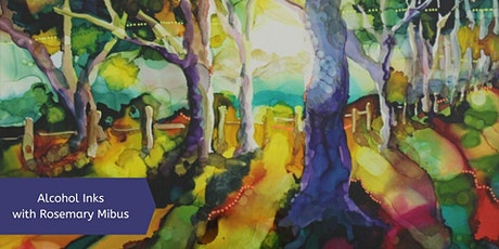 Alcohol Inks with Rosemary Mibus (2 Days) tickets