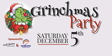 GRINCHMAS PARTY by Coleman Events and Lash Nation tickets