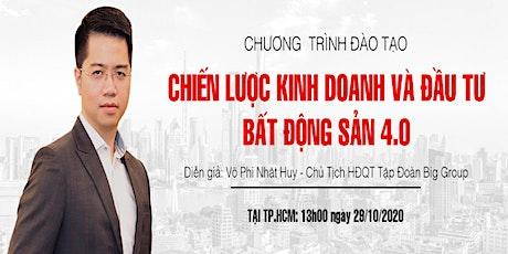 CHIẾN LƯỢC KINH DOANH VÀ ĐẦU TƯ BĐS 4.0 tickets