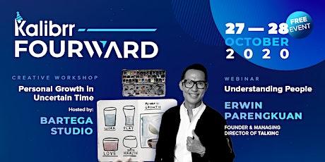 [Kalibrr Fourward] Understanding People by Erwin Parengkuan Tickets