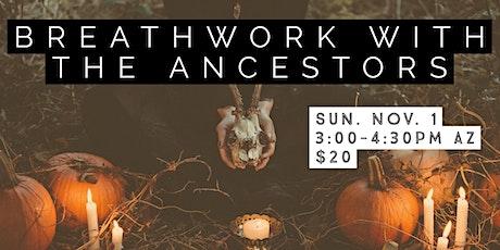 Breathwork with the Ancestors tickets