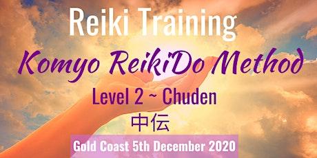 REIKI Training - KOMYO REIKIDO Method, Level 2 - CHUDEN tickets