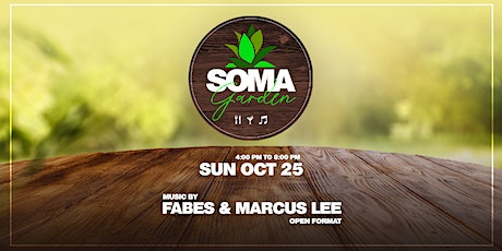 SOMA Garden feat. Fabes and Marcus Lee - Food, Drinks and Music tickets