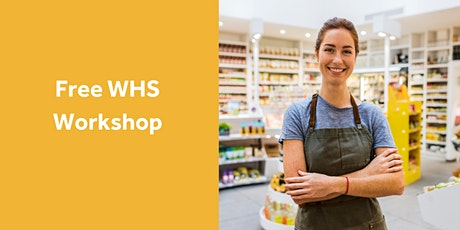 WHS Workshop for Employers – Managing Workplace Health and Safety tickets