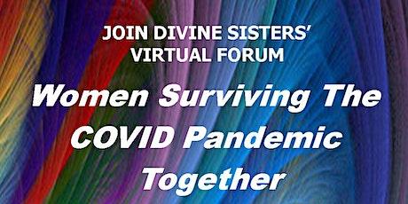 Divine Sisters Virtual Pandemic Forum tickets