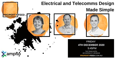 PROPERTY FEED  - Electrical and Telecommunications Design Made Simple tickets