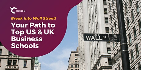 Breaking Into Wall Street: Your Path to Top US & UK Business Schools | ID tickets
