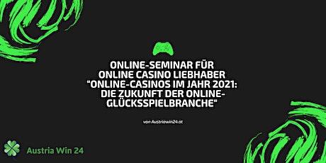 """Online-Seminar für Online Casino Liebhaber """"Online-Casinos im Jahr 2021"""" Tickets"""
