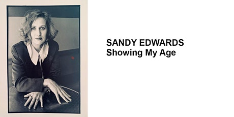 SANDY EDWARDS - Showing My Age tickets