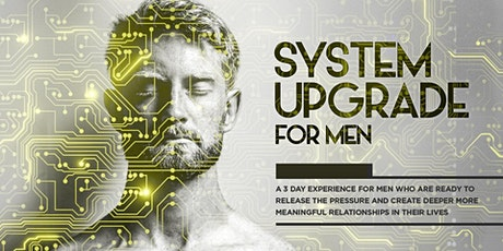 SYSTEM UPGRADE -for Men tickets