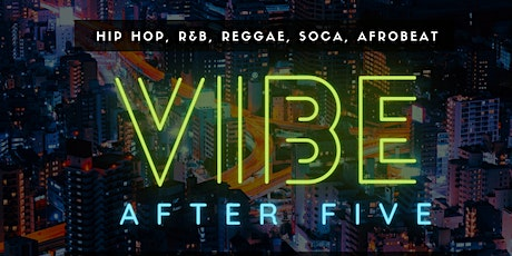 #VibeAfter5 Happy Hour | 10/30 - DJ- DRINKS-FOOD tickets