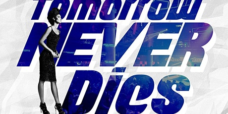 Tomorrow Never Dies | New Years Eve Party | At Space tickets