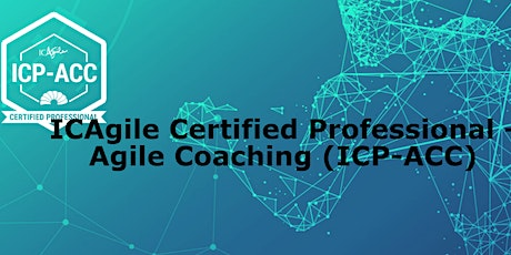 ICAgile Certified Professional - Agile Coaching (ICP-ACC) tickets