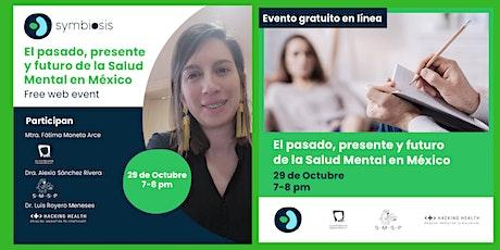 El pasado, presente y futuro de la Salud Mental en México tickets