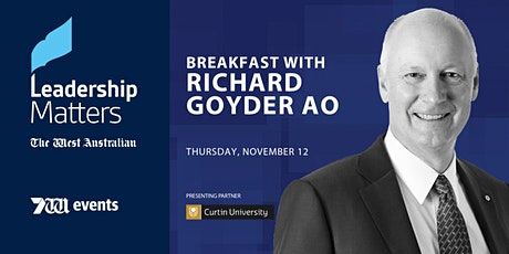 Leadership Matters: Breakfast with Richard Goyder AO tickets