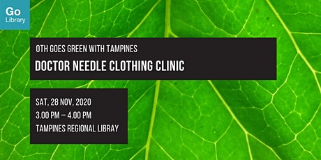 Doctor Needle Clothing Clinic | OTH Goes Green with Tampines tickets
