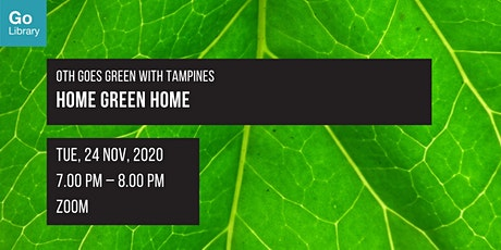 Home Green Home | OTH Goes Green with Tampines tickets