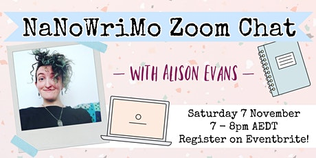 NaNoWriMo Q&A with Alison Evans tickets