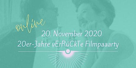 20er-Jahre FILMPAAARTY Traumfrau sein oder anziehen?  ONLINE-EVENT Tickets