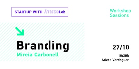 Startup with AticcoLab | Workshop Sessions | Branding entradas